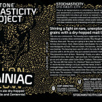 Stochasticity Project Grainiac Debuts Today