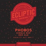 Ecliptic Brewing Releases Phobos Single Hop Red Ale