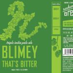 Reuben's Brews Blimey That's Bitter! Triple IPA Returns This Week