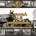 Dry Dock Brewing Releases Aurora Ale In Honor of Aurora's 125th Anniversary