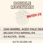Double Mountain Oak Barrel Aged Pale Death Batch 2 Release Details