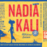 Great Divide Brewing Introduces Nadia Kali This June