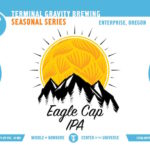 Terminal Gravity Brewing Debuts Eagle Cap IPA This Month
