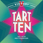 'Brett'er Get Ready: Victory Brewing Company Unleashes Tart Ten