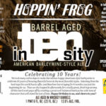 Hoppin' Frog Barrel Aged In-Ten-Sity, Release for 10th Anniversary
