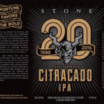 Stone 20th Anniversary Citracado IPA Debuts This Week