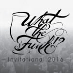 What The Funk!? Invitational October 4, 2016