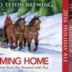 Grand Teton Brewing Announces Coming Home 2016 Holiday Ale