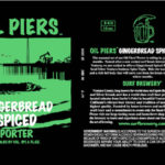 Surf Brewery Releases Oil Piers Gingerbread Spiced Porter
