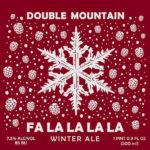 Double Mountain Fa La La La La Returns
