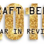 2016 Craft Beer Year in Review Part 3
