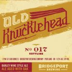 Bridgeport Brewing Continues Tradition With Old Knucklehead's 17th Bottling