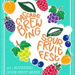 Cascade Brewing Sour Fruit Fest 2017