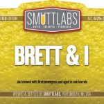 Smuttynose Brewing Smuttlabs Brett & I Returns