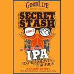 GoodLife Brewing Announces Secret Stash #003