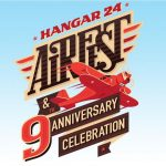 Hangar 24 Airfest & 9th Anniversary Celebration