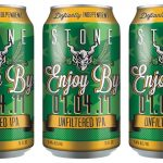Stone Brewing Cans Enjoy By Unfiltered IPA 07.04.17