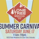 Lone Tree Brewing Set to Host Summer Carnival on June 17, 2017