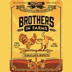 Two Roads Brewing & Brasserie de la Senna Create Brothers in Farms
