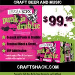 Get VIP Tix + Beer for NOFX Punk in Drublic Craft Beer & Music Festival