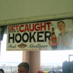 Get Caught with A Hooker sign - PBW 09