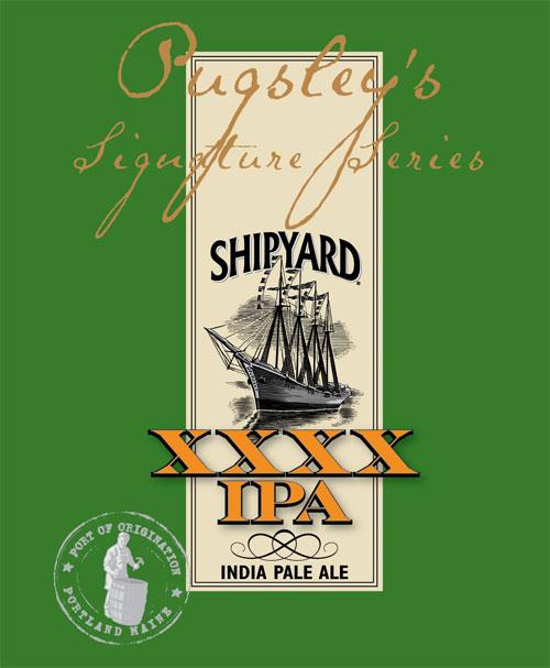 Shipyard XXXX IPA (Pugsley's Signature Series)