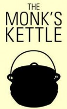 The Monk's Kettle