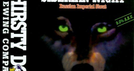 Thirsty Dog Siberian Night