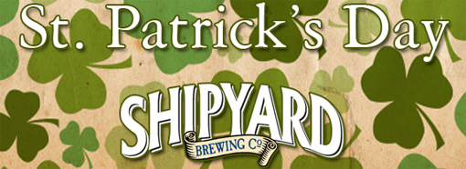 Celebrate St. Patrick's Day With The Shipyard Brewing