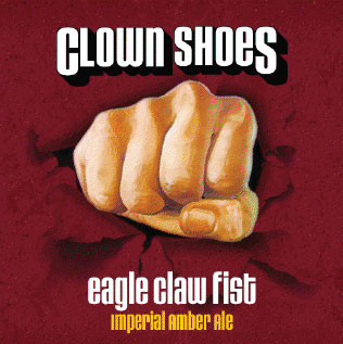 Clown Shoes Debut's Eagle Claw Fist To Outstanding Reviews