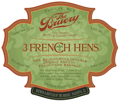 The Bruery 3 French Hens