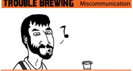 Trouble Brewing - Miscommunication (small)
