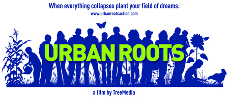 Urban Roots - a film by TreeMedia