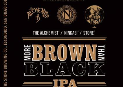The Alchemist / Ninkasi / Stone - More Brown Than Black IPA