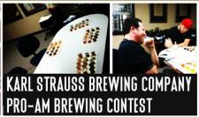 Karl Strauss Pro Am Home Brewing Contest