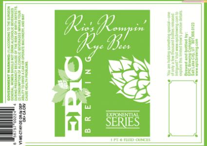 Epic Rio's Rompin' Rye