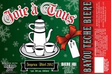 Bayou Teche Brewing - Joie a Tous 2012