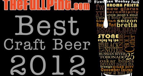 thefullpint.com - Best Craft Beer of 2012
