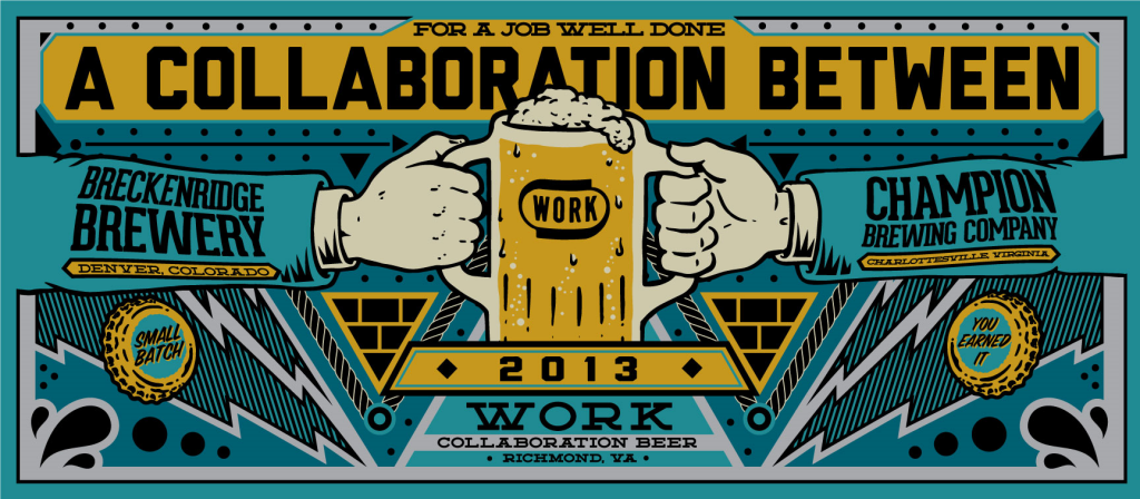 Breckenridge Brewery & Champion Brewing - Work Collaboration Beer