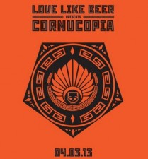 Love Like Beer - Cornucopia