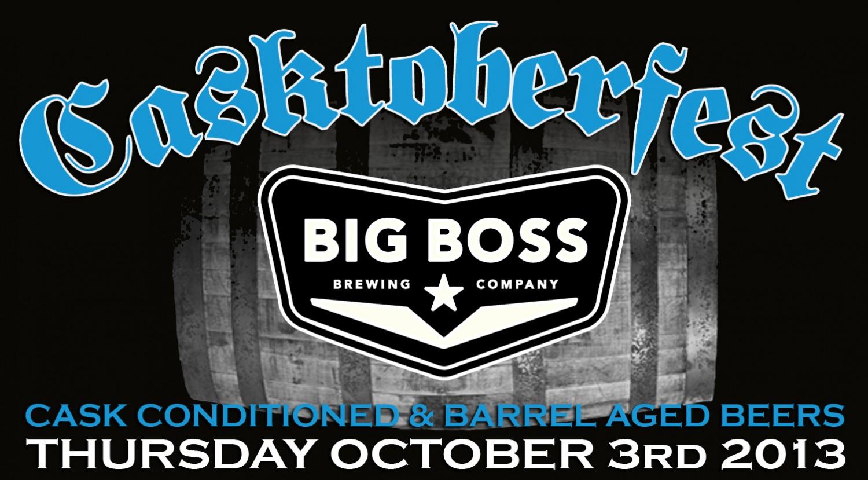 Big Boss Casktoberfest 2013