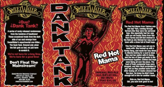 Sweet Water Dank Tank Red Hot Mama Label