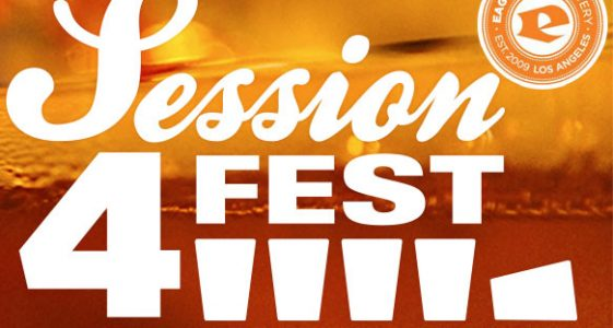 Eagle Rock Brewery - 4th Annual Session Fest