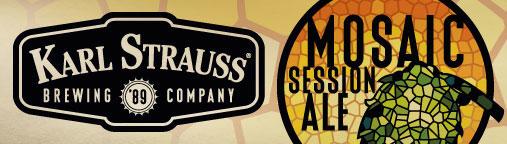 Karl Strauss Mosaic Session Banner