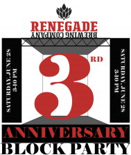 Renegade Brewing - 3rd Anniversary