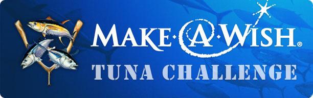 Make A Wish - Tuna Challenge