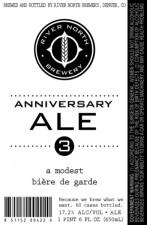 River North - 3rd Anniversary Ale (a modest bière de garde)