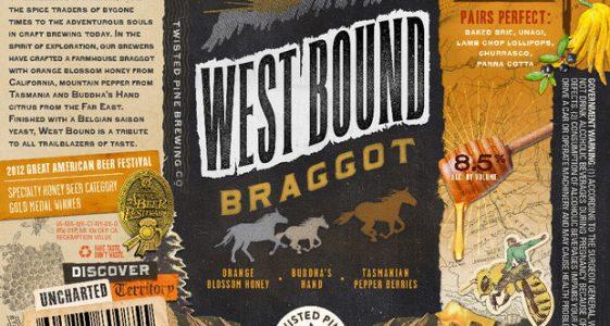 Twisted Pine Brewing - West Bound Braggot
