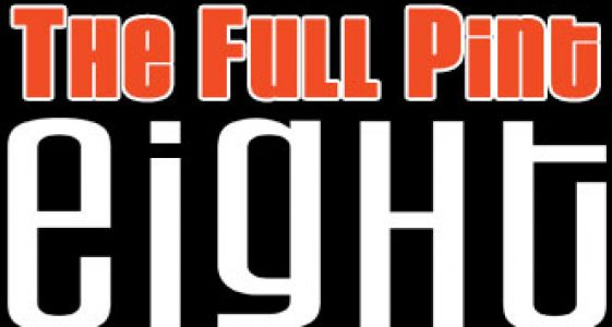 The Full Pint Eight - #tfp8