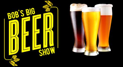 Bobs Big Beer Show